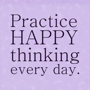 Practice-Happy-Thinking-Everyday